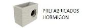 PREFABRICADOS HORMIGON